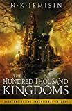 The Hundred Thousand Kingdoms (Inheritance Trilogy)