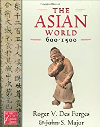 The Asian World, 600-1500 (Medieval & Early Modern World)