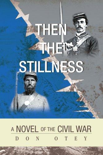 Then The Stillness: A Novel of the Civil War ebook