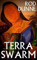 Terra Swarm (Linien Primae Terrasodes Book 1)