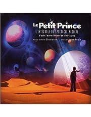 Le Petit Prince : L'Intégrale du spectacle musical