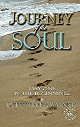 Journey of the Soul: Day One: In The Beginning