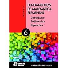 Fundamentos de Matemática Elementar - Volume 6