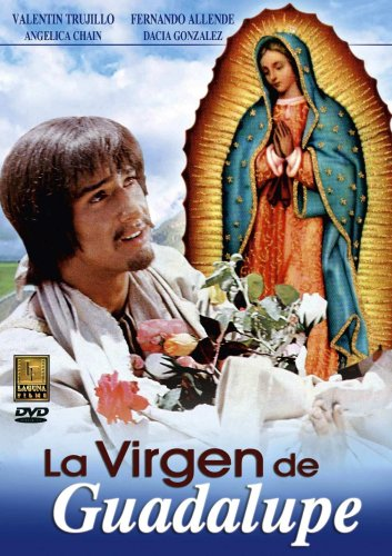 La Virgen de Guadalupe by Laguna Films