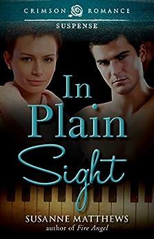 In Plain Sight (Crimson Romance) by [Matthews, Susanne]