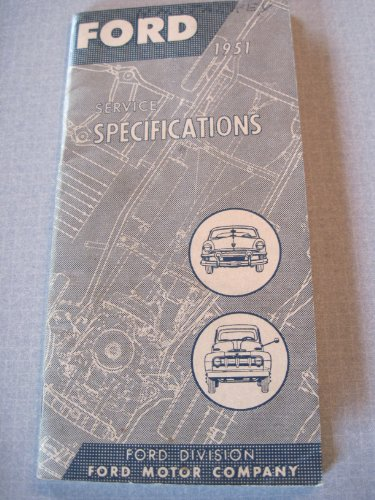 - FORD 1951 SERVICE SPECIFICATIONS