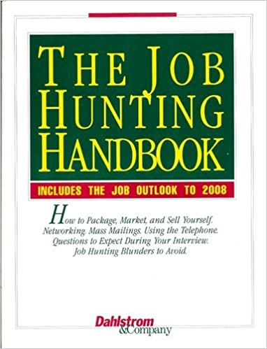 The Job Hunting Handbook: Includes the Job Outlook to 2008