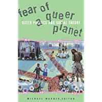 Fear of a Queer Planet: Queer Politics and Social Theory: Volume 6