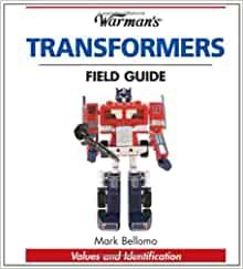 Warman's transformers field guide: identification and values.
