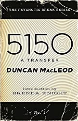 5150: A Transfer (The Psychotic Break Series)