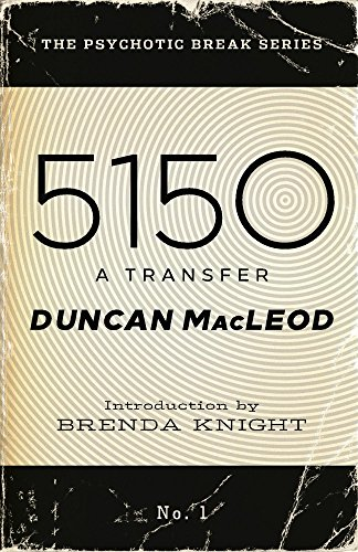 - 5150: A Transfer (The Psychotic Break Series Book 1)