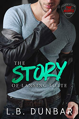 - The Story of Lansing Lotte (Legendary Rock Star Series Book 2)