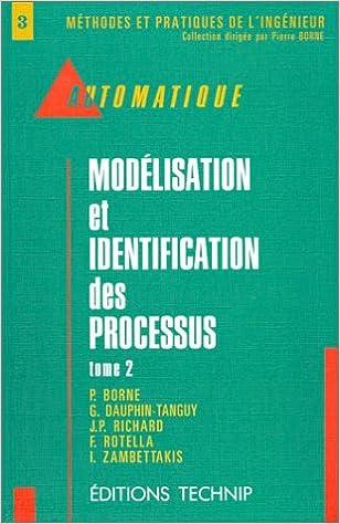 En ligne téléchargement Automatique : Modélisation et identification des processus, tome 2 pdf