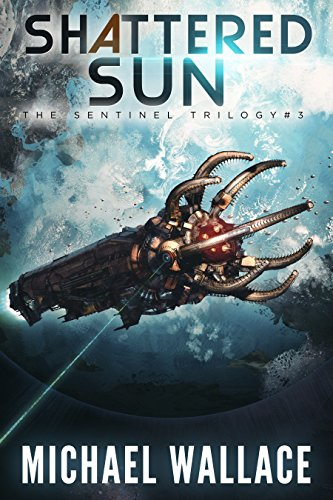 (Shattered Sun (The Sentinel Trilogy Book 3))