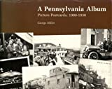 A Pennsylvania Album, George Miller, 0271002433