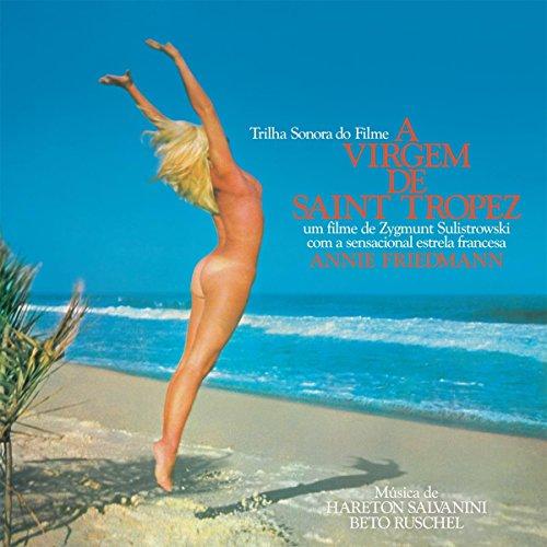 A Virgem De Saint Tropez (The Virgin of the Beaches, The Awakening of Annie) (Original Soundtrack)