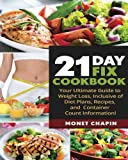21 Day Fix Cookbook: Your Ultimate Guide, Inclusive of Diet Plans, Recipes, and Container Count Information!