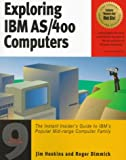 Exploring IBM AS-400 Computers, Jim Hoskins and Roger Dimmick, 1885068344
