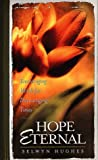 Hope Eternal, Selwyn Hughes, 0805417672