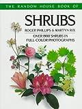 The Random House Book of Shrubs, Roger Phillips, 0679723455