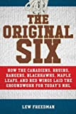 The Original Six: How the Cana