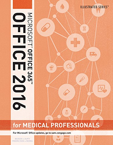 Illustrated Microsoft Office 365 & Office 2016 for Medical Professionals, Loose-leaf Version by Cengage Learning
