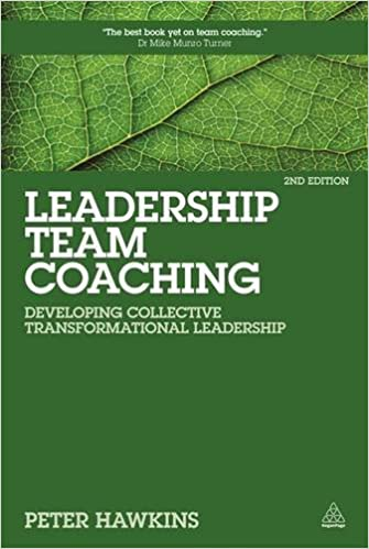 Trouver Leadership Team Coaching: Developing Collective Transformational Leadership (Kogan Page Hardback Collection) by Peter Hawkins (3-Jan-2015) Hardcover PDF iBook PDB