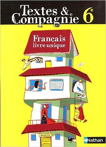Textes Compagnie Francais 6e Livre Unique Alain Pages