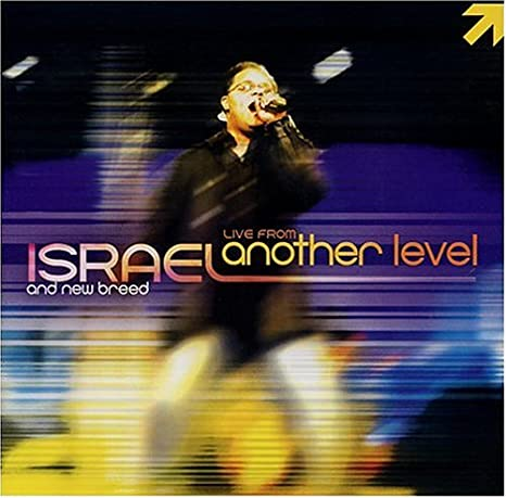 Israel And New Breed, Israel Houghton And New Breed - Live From ...