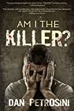 Am I the Killer? - A Luca Mystery - Book 1