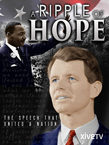 A Ripple of Hope: The Speech that United a Nation