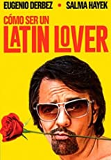 How to be a latin lover 2017 movie como ccuart Image collections