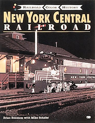 New York Central Railroad Train - New York Central Railroad (Railroad Color History Series)