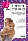 img - for El primer a o del beb  (Spanish Edition) book / textbook / text book