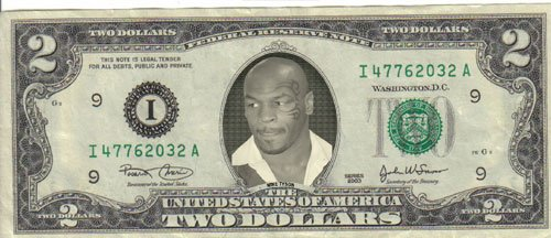 Mike Tyson $2 Dollar Bill Mint! Rare! - 1 And 2 Tysons