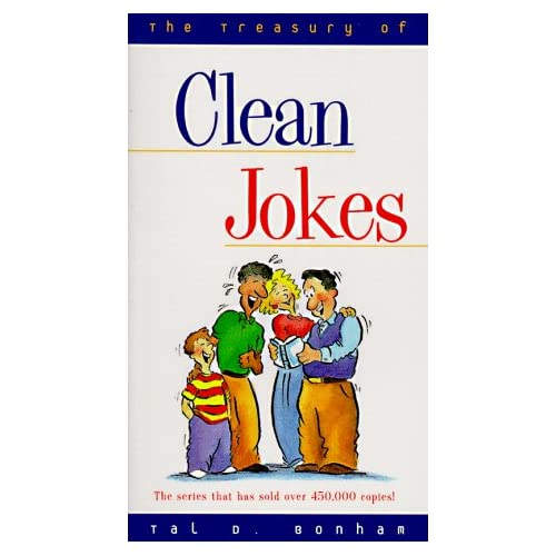 The Treasury of Clean Jokes for Children Tal D. Bonham