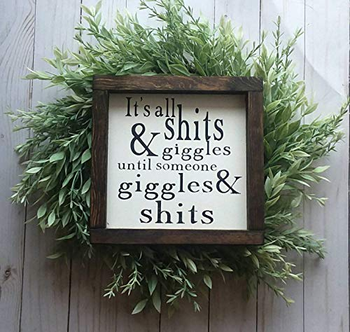 DASON Its All Shits and Giggles Until Someone Giggles and Shits Bathroom Signs Funny Bathroom Sign Bathroom Wall Decor Bathroom Humor (Its All Shits And Giggles Until Someone)