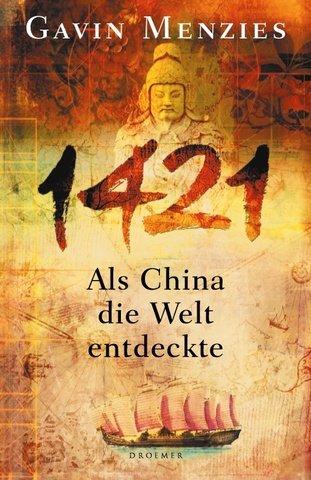 1421. Als China die Welt entdeckte.
