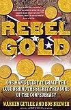Rebel Gold, Warren Getler and Bob Brewer, 0743219694