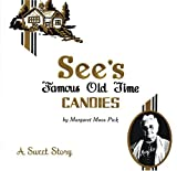 See's Famous Old Time Candies, Margaret Moos Pick, 0811848671