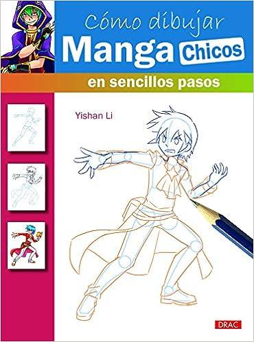 COMO DIBUJAR MANGA CHICOS EN SENCILLO PASOS: LI: 9788498744835: Amazon.com: Books