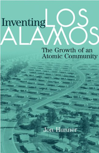 ?VERIFIED? Inventing Los Alamos: The Growth Of An Atomic Community. CLICK Fuente critico nuova vista BOLSA