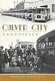 Culver City Chronicles, Julie Lugo Cerra, 1609497775