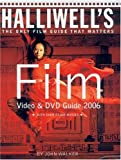Halliwell's Film Video and DVD Guide 2006, John Walker, 0007205503