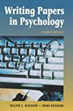 Writing Papers in Psychology, Ralph Rosnow and Mimi Rosnow, 0534348262