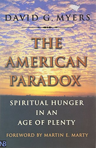 The American Paradox: Spiritual Hunger in an Age of Plenty