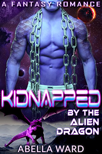 Kidnapped by the Alien Dragon