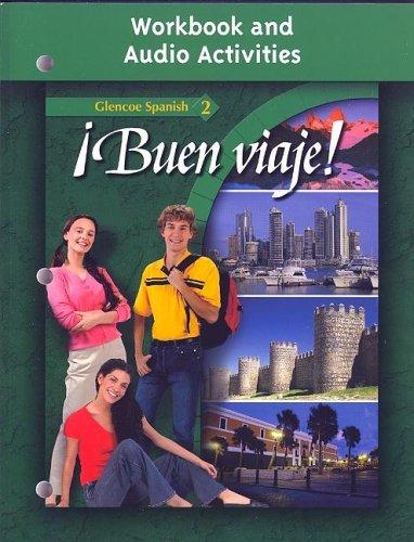 ¡Buen viaje! Level 2, Workbook and Audio Activities Student Edition (GLENCOE ()