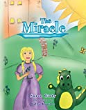 The Miracle, Susan Ginty, 1441550380