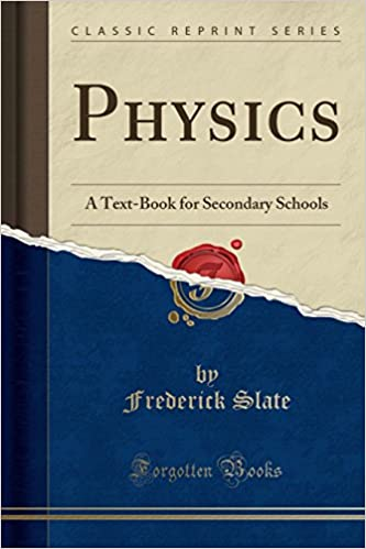 Book Physics: A Text-Book for Secondary Schools (Classic Reprint)